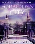 Forbidden City (Braeden's Path Book 1) - Book Cover