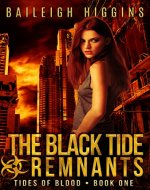 The Black Tide: Remnants (Tides of Blood - A Post-Apocalyptic Thriller Book 1) - Book Cover