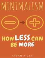Minimalism: How Less Can Be More - Book Cover