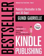 Kindle Bestseller Publishing (2019): Publish a #1 Bestseller in the...