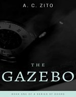The Gazebo (A Series of Doors Book 1) - Book Cover