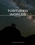 Tortured Worlds: Stories of Science Fiction - Book Cover