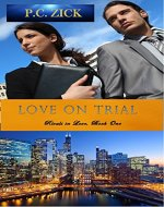 Love on Trial (Rivals in Love Book 1) - Book Cover