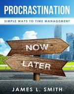 Procrastination: Simple Ways To Time Management