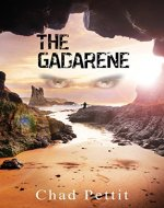The Gadarene (Song of the Risen Book 1) - Book Cover