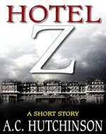 Hotel Z: A Short Story - Book Cover