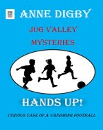 Jug Valley Mysteries HANDS UP! (Jug Valley Mystery Series Book 3) - Book Cover
