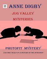 Jug Valley Mysteries PHOTOFIT MYSTERY (Jug Valley Mystery Series Book 4) - Book Cover