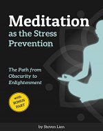 Meditation as the Stress Prevention: The Path from Obscurity to…