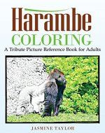 Harambe Coloring: A Tribute Picture Reference Book for Adults - Book Cover