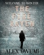The Fire Raven: Welcome To Winter - Book Cover