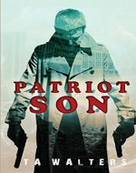 Patriot Son: Battlefront America (Patriot Son: Dystopian Survival Book 1) - Book Cover