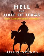 Hell and Half of Texas: Heck Carson Series:  Volume 2 - Book Cover