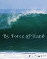 By Force of Hand - Book Cover