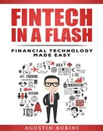 Fintech in a Flash: Financial Technology Made Easy - Book Cover
