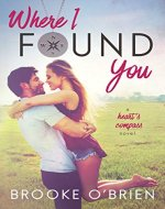 Where I Found You (Heart's Compass Book 1) - Book Cover