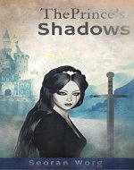 The Prince's Shadows (The Blessed Book 1) - Book Cover