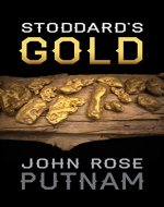 Stoddard's Gold - Book Cover