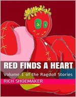 Red Finds a Heart: Volume 1 of the Ragdoll Stories - Book Cover