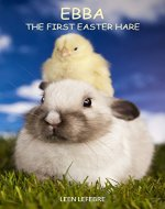 Ebba, the first Easter Hare - Book Cover