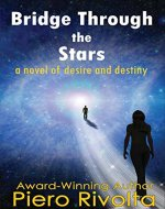 Bridge Through the Stars: A Novel of Desire and Destiny - Book Cover