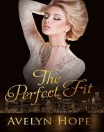 The Perfect Fit (Romance, contemporary romance, cheating vacation romance ) - Book Cover