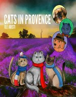 Cats in Provence (Inca Book Series 3) - Book Cover
