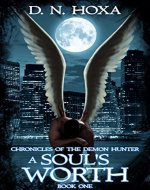 A Soul's Worth (Chronicles of the Demon Hunter Book 1) - Book Cover