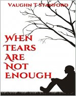 When Tears are not Enough - Book Cover