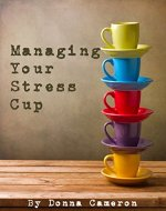 Managing Your Stress Cup - Book Cover