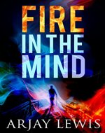 Fire In The Mind: Leonard Wise Book 1 - Book Cover
