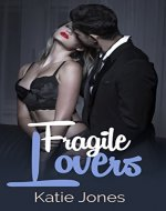 Fragile Lovers: The CEO Affairs (Romance Suspense Series Book 1) - Book Cover
