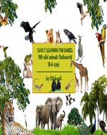 Early learning for babies: 100 wild animals flashcards (Early childhood education Book 3) - Book Cover