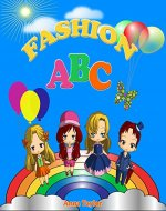Fashion ABC. Alphabet Book & Clothes Vocabulary: Kids Alphabet ABC Books for Kids and Kindergarten Children - Book Cover