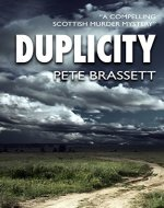 DUPLICITY: A compelling Scottish murder mystery (Detective Inspector Munro murder mysteries Book 4) - Book Cover
