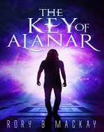 The Key of Alanar: (New edition) - Book Cover