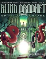 Blind Prophet, Episode 2: Spiritual Warfare - Book Cover