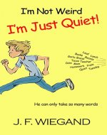 I'm Not Weird, I'm Just Quiet - Book Cover