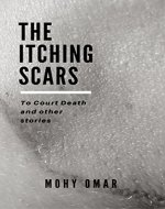 The Itching Scars (The Scars Book 1) - Book Cover