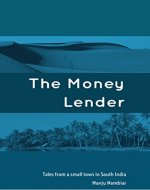 The Money Lender: Tales from a small town in South India - Book Cover
