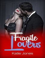 Fragile Lovers : The CEO Affairs (Romance Suspense Series Book 2) - Book Cover