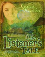 The Listener's Tale: Book One of the