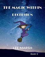 THE MAGIC WITHIN: DECEPTION - Book Cover