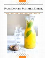 Try incredible Cocktail ''Passionate Summer Drink'': Non - Alcoholic cocktail (7777) - Book Cover