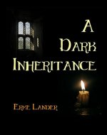 A Dark Inheritance: A modern vampire novel - Book Cover