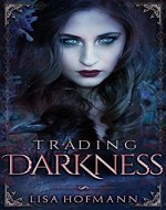 Trading Darkness: A Dark Fairytale - Book Cover