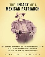 The Legacy of a Mexican Patriarch: The shared narrative of…