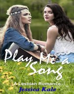 Play Me a Song: A Lesbian Romance - Book Cover