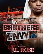 My Brother's Envy: The Cross - Book Cover