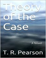 Theory of the Case: A Novel - Book Cover